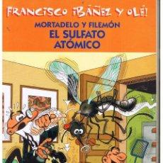 Cómics: FRANCISCO IBAÑEZ Y OLÉ!. MORTADELO Y FILEMÓN. EL SULFATO ATÓMICO. EDICIONES B. 2001 (C/A40). Lote 51630221