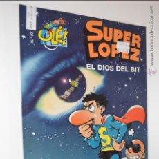 Cómics: SUPERLOPEZ - OLE 37 - EL DIOS DEL BIT - JAN - 1 EDICION - 2001 - SUPER LOPEZ. Lote 51632395