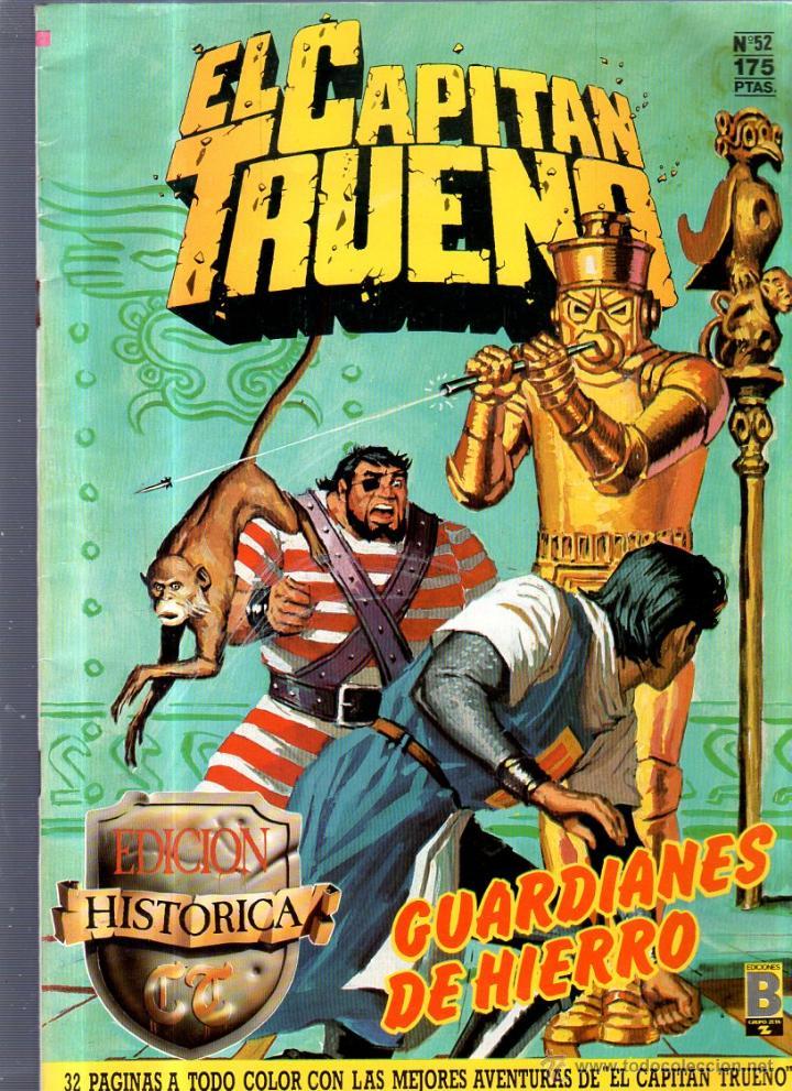 EL CAPITAN TRUENO. EDICIONES B. Nº 52. GUARDIANES DE HIERRO (Tebeos y Comics - Ediciones B - Otros)