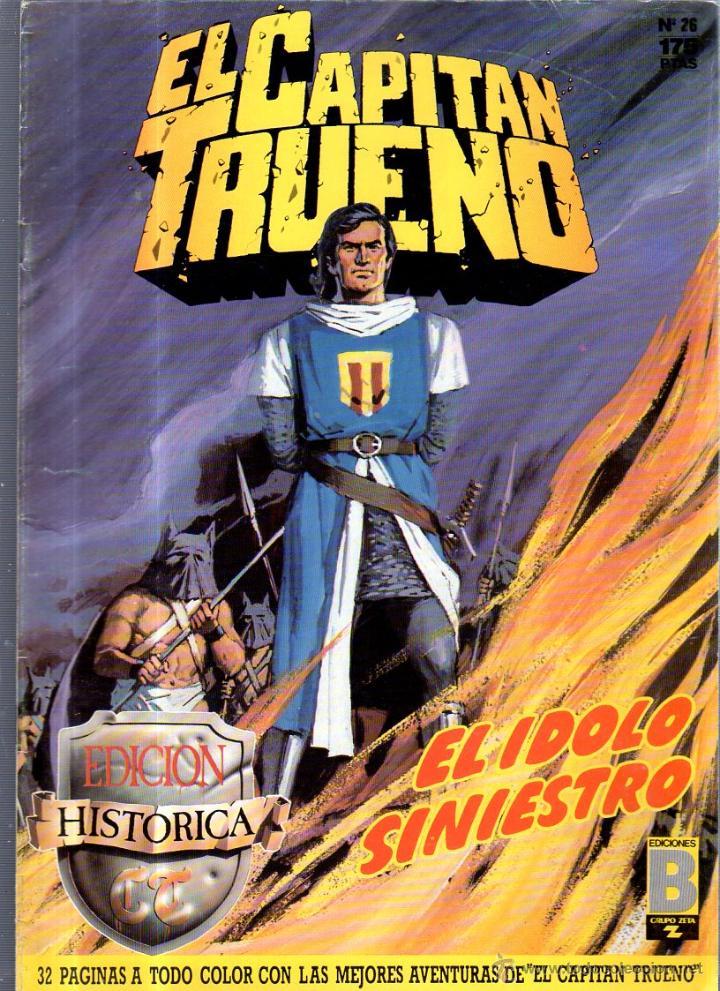EL CAPITAN TRUENO. EDICIONES B. Nº 26. EL IDOLO SINIESTRO (Tebeos y Comics - Ediciones B - Otros)
