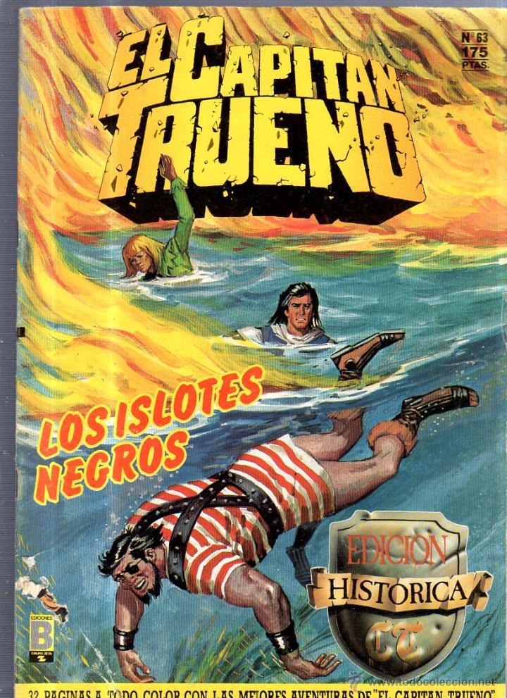 EL CAPITAN TRUENO. EDICIONES B. Nº 63. LOS ISLOTES NEGROS (Tebeos y Comics - Ediciones B - Otros)