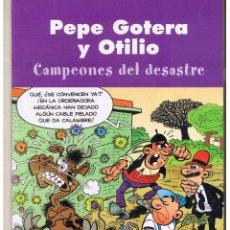 Cómics: PEPE GOTERA Y OTILIO. CAMPEONES DEL DESATRE. EDICIONES B. 2003. (ST). Lote 52504876