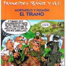Cómics: FRANCISCO IBAÑEZ Y OLÉ!. MORTADELO Y FILEMÓN. EL TIRANO. EDICIONES B. 2003. (ST). Lote 52505113