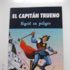Cómics: EL CAPITAN TRUENO. SIGRID EN PELIGRO. EDICIONES B, 2003. VICTOR MORA, UBEDA, TORREGROSA, CARRION. Lote 52847561