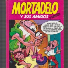 Cómics: MORTADELO Y SUS AMIGOS ( TOMO ) VER INFORMACION ADICIONAL -EDITA - EDICIONES B. Lote 52878661