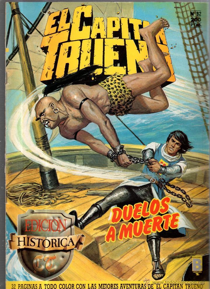 EL CAPITAN TRUENO. Nº 92. DUELOS A MUERTE. EDICIONES B (Tebeos y Comics - Ediciones B - Otros)