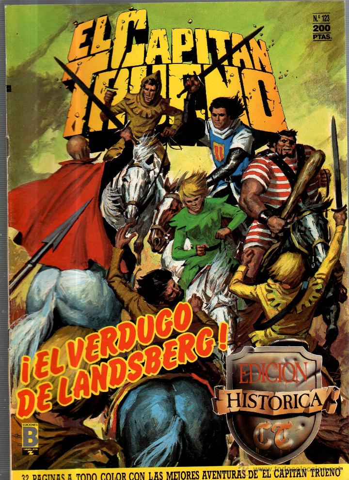 EL CAPITAN TRUENO. Nº 123. EL VERDUGO DE LANDSBERG. EDICIONES B (Tebeos y Comics - Ediciones B - Otros)