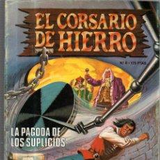Cómics: EL CORSARIO DE HIERRO. Nº 8. LA PAGODA DE LOS SUPLICIOS. Lote 53628965