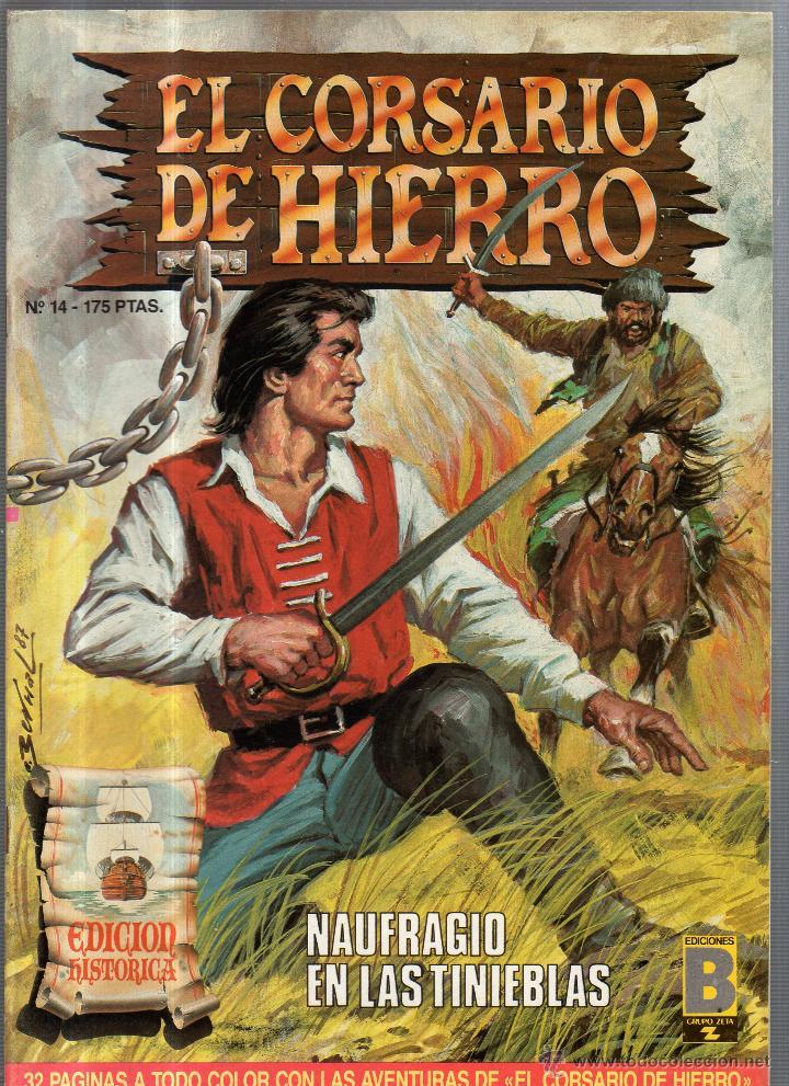 EL CORSARIO DE HIERRO. Nº 14. NAUFRAGIO EN LAS TINIEBLAS (Tebeos y Comics - Ediciones B - Otros)