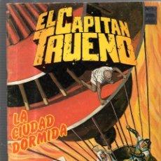 Cómics: EL CAPITAN TRUENO. Nº 69. LA CIUDAD DORMIDA. Lote 53629033