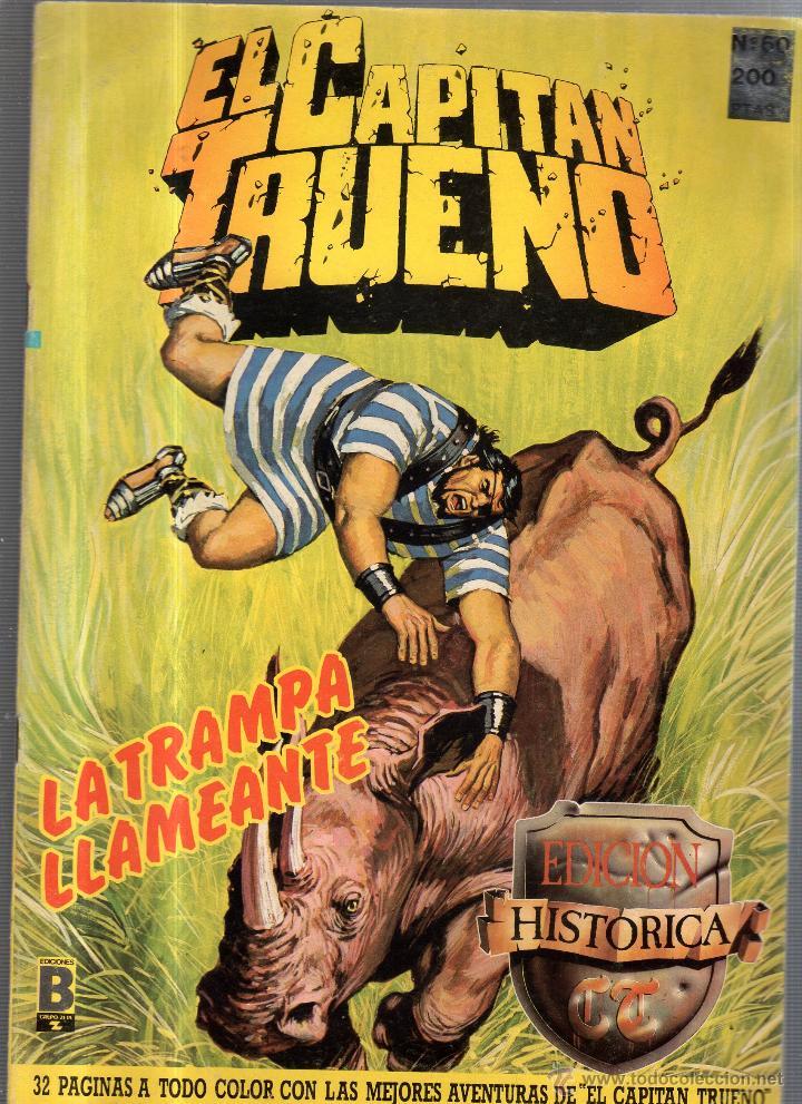 EL CAPITAN TRUENO. Nº 60. LA TRAMPA LLAMEANTE (Tebeos y Comics - Ediciones B - Otros)