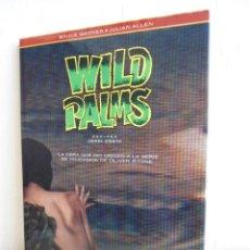 Cómics: WILD PALMS - CO & CO - EDICIONES B / GRUPO Z - BRUCE WAGNER & JULIAN ALLEN - 1994 - PRIMERA EDICION. Lote 54514185