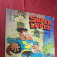 Cómics: OLÉ !. SUPER LOPEZ. Nº 27. LA ACERA DEL TIEMPO. EDICIONES B. 1995. 1ª EDICIÓN. PORTADA CON RELIEVE.. Lote 54592800
