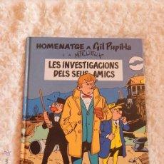 Cómics: HOMENATGE A GIL PUPIL-LA - LES INVESTIGACIONS DELS SEUS AMICS - CATALA. Lote 54845687