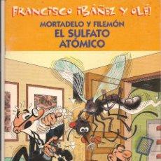 Cómics: FRANCISCO IBÁÑEZ Y OLÉ!. MORTADELO Y FILEMÓN: EL SULFATO ATÓMICO. EDICIONES B. 2001. (P/B30). Lote 54919237