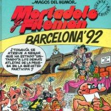Cómics: MORTADELO Y FILEMON . BARCELONA 92. MAGOS DEL HUMOR. Lote 114439504