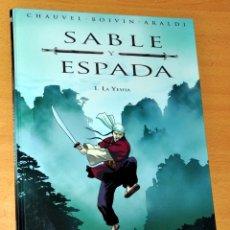 Cómics: SABLE Y ESPADA - Nº 1: LA YESHA - DE CHAUVEL-ROIVIN-ARALDI - EDICIONES B - 1ª EDICIÓN - AÑO 2008. Lote 55075646