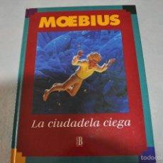 Cómics: MOEBIUS LA CIUDADELA CIEGA 1º EDICION. Lote 55147480