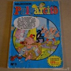 Cómics: SELECCION PULGARCITO Nº3. RETAPADO DE EDICIONES B. CON TRES COMICS BRUGUERA , 1986. LITERACOMIC.. Lote 55685762