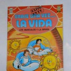 Cómics: ERASE UNA VEZ LA VIDA. LOS MUSCULOS Y LA GRASA. Nº 20. EDICIONES B. TDKC16. Lote 56195953