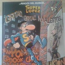 Cómics: COMIC SUPERLÓPEZ Nº 106 COLECCION 'MAGOS DEL HUMOR' 'GRITAD, GRITAD, MALDITOS'. Lote 56647851