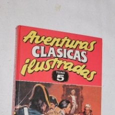 Cómics: AVENTURAS CLASICAS ILUSTRADAS- TOMO 5- EDICIONES B. Lote 57514210