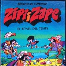 Cómics: CÓMIC ZIPIZAPE ZIPI I ZAPE EL TÚNEL DEL TEMPS- MESTRES DE L'HUMOR Nº 4 TAPA DURA PRIMERA EDICIÓN . Lote 57585849