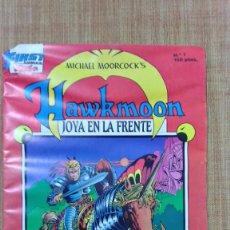 Cómics: HAWKMOON Nº 1 JOYA EN LA FRENTE.1988.. Lote 57713849