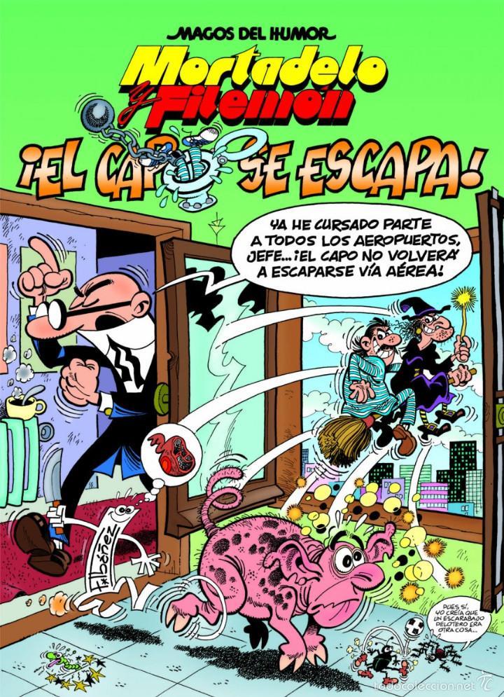CÓMICS. MAGOS DEL HUMOR 180. MORTADELO Y FILEMÓN. ¡EL CAPO SE ESCAPA! - FRANCISCO IBÁÑEZ (CARTONE) (Tebeos y Comics - Ediciones B - Humor)