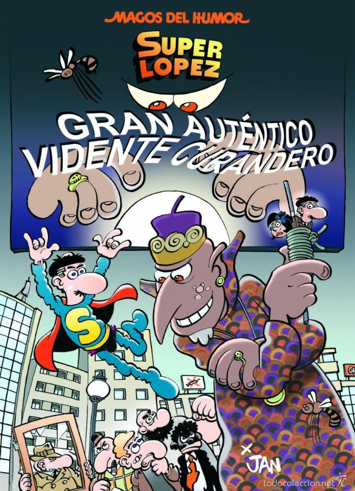 CÓMICS. MAGOS DEL HUMOR 177. SUPERLÓPEZ. GRAN AUTÉNTICO VIDENTE CURANDERO - JAN (CARTONE) (Tebeos y Comics - Ediciones B - Humor)