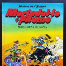 Cómics: MESTRES DE L'HUMOR MORTADEL.LO FILEMÓ 27 AGAFEU.LO PER LES BANYES! 1ª EDICIÓN 1990 CATALÁN TAPA DURA. Lote 58249257