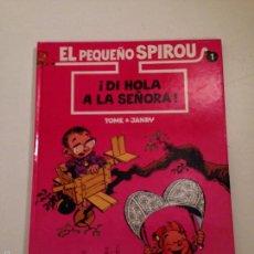 Cómics: EL PEQUEÑO SPIROU Nº 1. ¡DI HOLA A LA SEÑORA! EDICIONES B 1990. TOME Y JANRY.. Lote 58452970