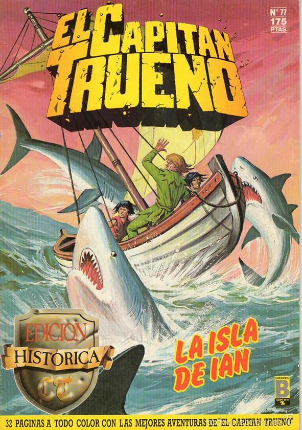 CAPITÁN TRUENO Nº 77 ( EDICIÓN HISTÓRICA ) EDICIONES B (Tebeos y Comics - Ediciones B - Otros)