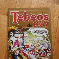 Cómics: TEBEOS DE HOY, MORTADELO Y ZIPI ZAPE. Lote 58978225