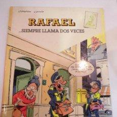 Cómics: RAFAEL… SIEMPRE LLAMA DOS VECES - NUM 1 - TAPA DURA- SANDORN & CAUVIN - EDICIONES B 1990. Lote 60371831