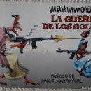 Cómics: MARTINMORALES - LA GUERRA DE LOS GOLFOS . PRIMERA EDICIÓN , JUNIO DE 1991 .. Lote 60494631