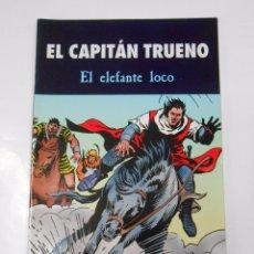 Cómics: EL CAPITAN TRUENO. EL ELEFANTE LOCO. EDICIONES B. TDKC18. Lote 61531412