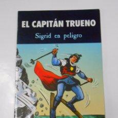 Cómics: EL CAPITAN TRUENO. SIGRID EN PELIGRO. EDICIONES B. TDKC18. Lote 61531472