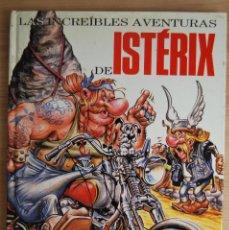 Cómics: LAS INCREIBLES AVENTURAS DE ISTERIX, SELECCIÓN DE PARODIAS DE ASTERIX. Lote 62059460