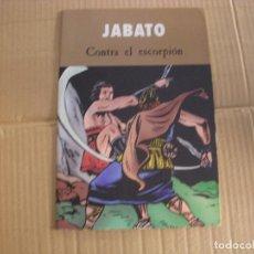 Cómics: JABATO, CONTRA EL ESCORPIÓN, EDICIONES B. Lote 62064048