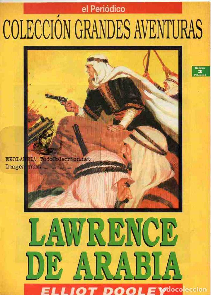 T10A LAWRENCE DE ARABIA EKL COMICS GRANDES AVENTURAS, EL PERIODICO, EDICIONES B, COLECCIÓN ANTIGUAS (Tebeos y Comics - Ediciones B - Clásicos Españoles)