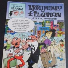 Cómics: MORTADELO Y FILEMÓN - EL MEJOR IBAÑEZ Nº 2 - PRIMERA PLANA 1999 - ¡BYE BYE HONG-KONG!. Lote 105756610
