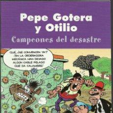 Cómics: PEPE GOTERA Y OTILIO - CAMPEONES DEL DESASTRE - EDICIONES B. Lote 66269870