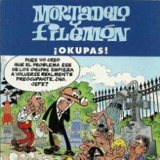 Cómics: MORTADELO Y FILEMON - ¡OKUPAS! - EDICIONES B. Lote 66905466