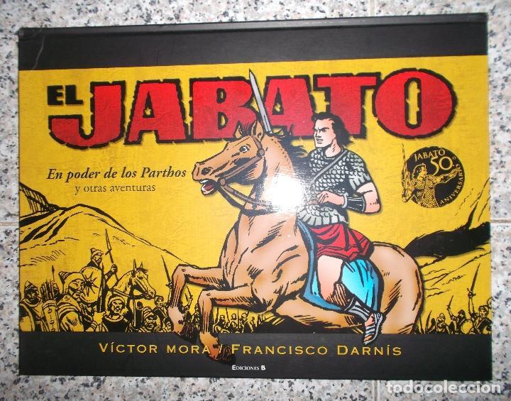EL JABATO 50 ANIVERSARIO - EN PODER DE LOS PARTHOS Y OTRAS AVENTURAS - VÍCTOR MORA/FRANCISCO DARNÍS. (Tebeos y Comics - Ediciones B - Clásicos Españoles)