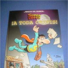 Comics - SUPERLOPEZ SUPER LOPEZ. A TODA CRISIS. MAGOS DEL HUMOR 133. JAN. EDICIONES B 2009. COMIC - 68700597