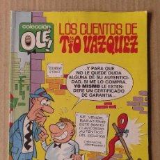 Cómics: LOS CUENTOS DE TÍO VÁZQUEZ. COLECCIÓN OLÉ! DE EDICIONES B. 1ª EDICIÓN DE 1988.. Lote 70569981