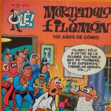 Cómics: MORTADELO Y FILEMON Nº 134 100 AÑOS DE COMIC COLEC. OLE. Lote 71246627