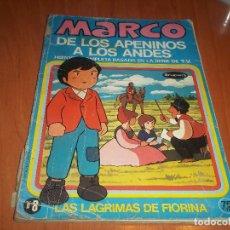 Cómics: MARCO DE LOS APENINOS A LOS ANDES SERIE TV Nº 8 LAS LAGRIMAS DE FIORINA BRUGUERA 1977. Lote 74408119