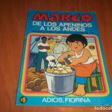 Cómics: MARCO DE LOS APENINOS A LOS ANDES SERIE TV Nº 5 ADIOS,FIORINA BRUGUERA 1977. Lote 74408931